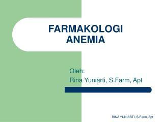 FARMAKOLOGI ANEMIA