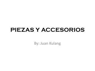 PIEZAS Y ACCESORIOS