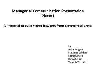 Managerial Communication Presentation  Phase I