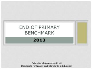End of Primary  Benchmark
