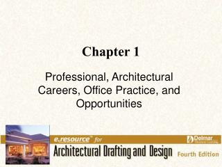 Professional, Architectural Careers, Office Practice, and Opportunities