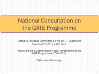 National Consultation on  the GATE Programme