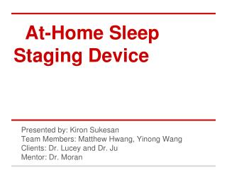 At-Home Sleep Staging  Device Progress Presentation
