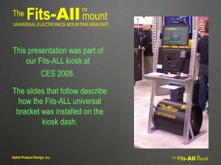 The Fits -All mount
