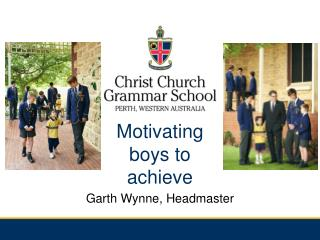 Motivating  boys to  achieve