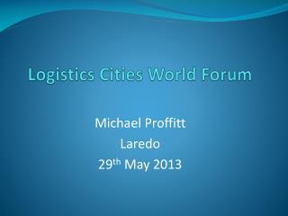 Logistics Cities World Forum