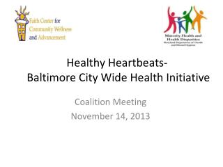 Healthy Heartbeats-  Baltimore City Wide Health Initiative