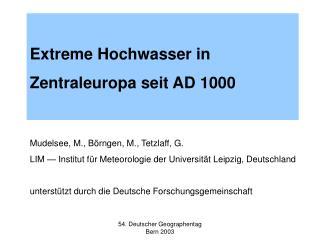 Extreme Hochwasser in Zentraleuropa seit AD 1000