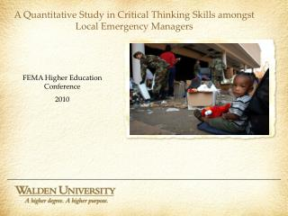 A Quantitative Study in Critical Thinking Skills amongst Local Emergency Managers