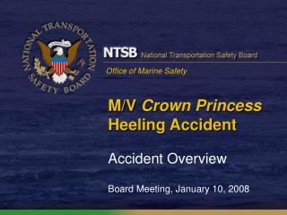 M/V  Crown Princess Heeling Accident