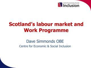 Scotland's  labour market and Work Programme