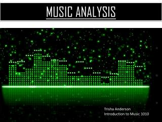 MUSIC ANALYSIS