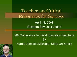 Teachers as Critical Resources for Success