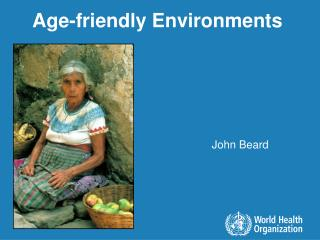 Age-friendly Environments