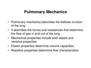 Pulmonary Mechanics