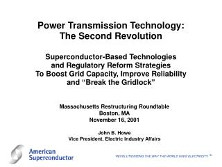 Massachusetts Restructuring Roundtable Boston, MA November 16, 2001 John B. Howe