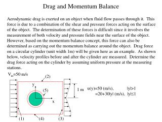 Drag and Momentum Balance