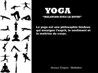 """YOGA                 """"RELATION AVEC LE DIVIN"""""""