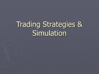 Trading Strategies & Simulation