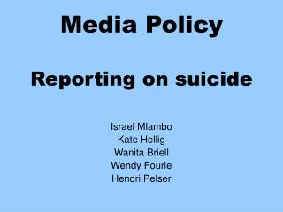 Media Policy Reporting on suicide