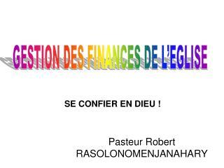 Pasteur Robert RASOLONOMENJANAHARY