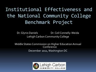 Institutional Effectiveness and the National Community College Benchmark Project