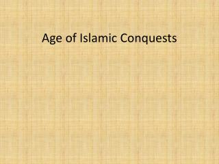 Age of Islamic Conquests