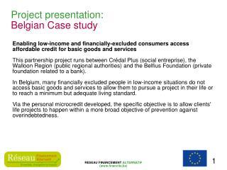 Project presentation: Belgian Case study