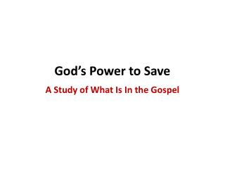 God�s Power to Save