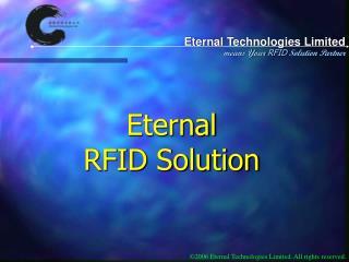 Eternal  RFID Solution