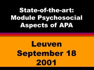 State-of-the-art: Module Psychosocial Aspects of APA