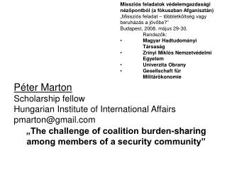 Péter Marton Scholarship fellow Hungarian Institute of International Affairs pmarton@gmail