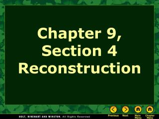 Chapter 9, Section 4 Reconstruction