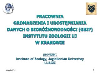 provider: Institute of Zoology, Jagiellonian Univeristy UJAGIZ