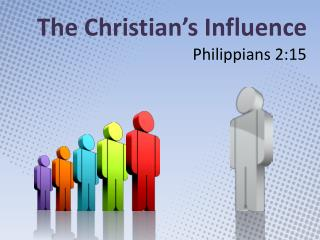 The Christian's Influence