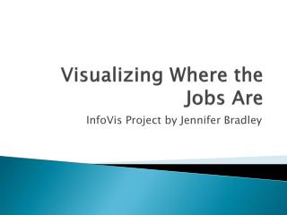 Visualizing Where the Jobs Are
