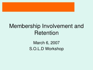Membership Involvement and Retention