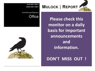 Please check this monitor on a daily  basis for important announcements  and  information.