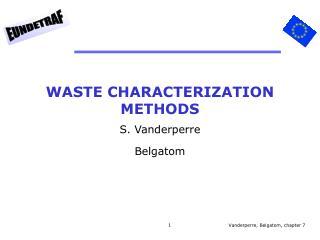 WASTE CHARACTERIZATION METHODS