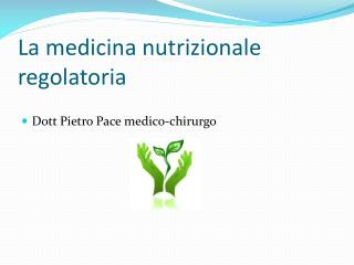 La medicina nutrizionale  regolatoria