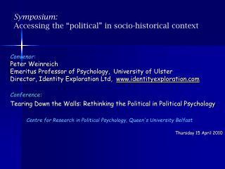 Symposium: Accessing the �political� in socio-historical context