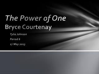 The Power  of One Bryce Courtenay