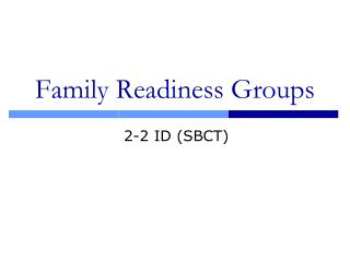 Family Readiness Groups