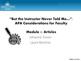 """But the Instructor Never Told Me…"": APA Considerations for Faculty Module 1: Articles"
