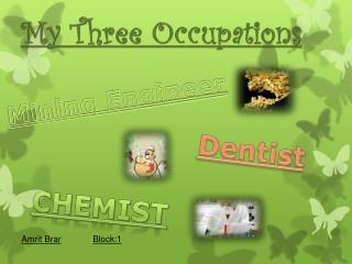 My Three Occupations