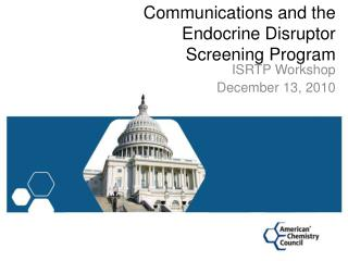 Communications and the Endocrine Disruptor Screening Program