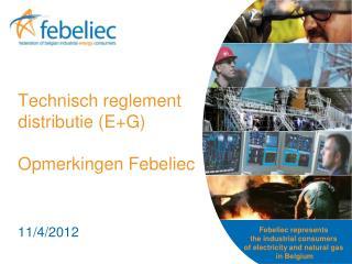 Technisch reglement distributie (E+G)  Opmerkingen Febeliec