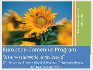 "European Comenius Program ""A Fairy-Tale World In My World"""