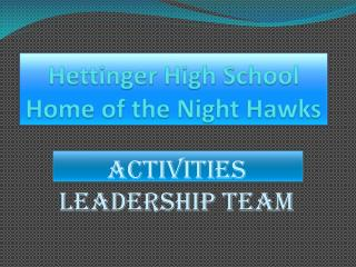 Hettinger High School Home of the Night Hawks