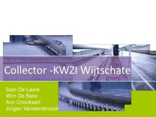 Collector -KWZI Wijtschate